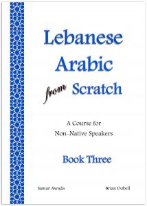 cover of Lebanese Arabic from Scratch Book Three