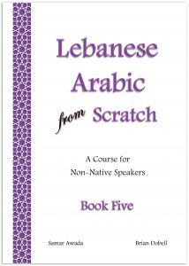 cover of Lebanese Arabic from Scratch Book Five