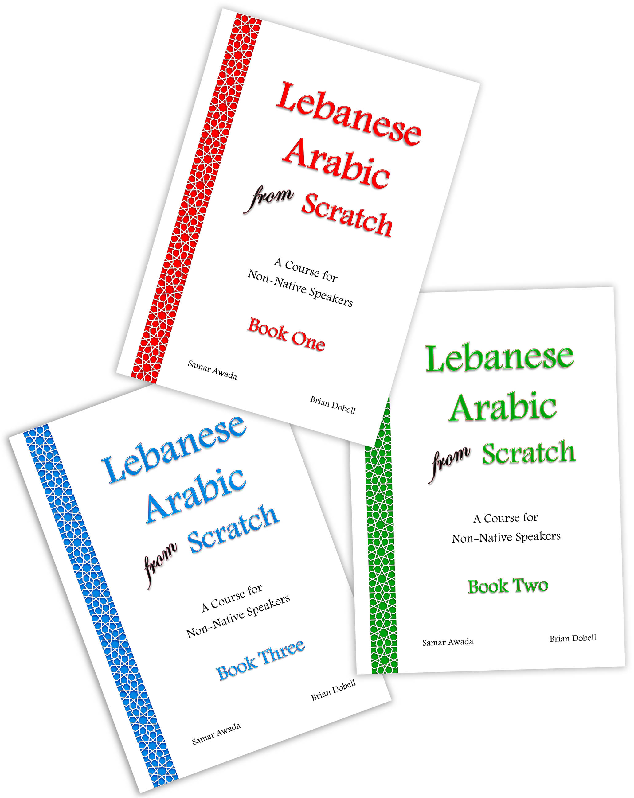Books 1, 2 and 3 of Lebanese Arabic from Scratch